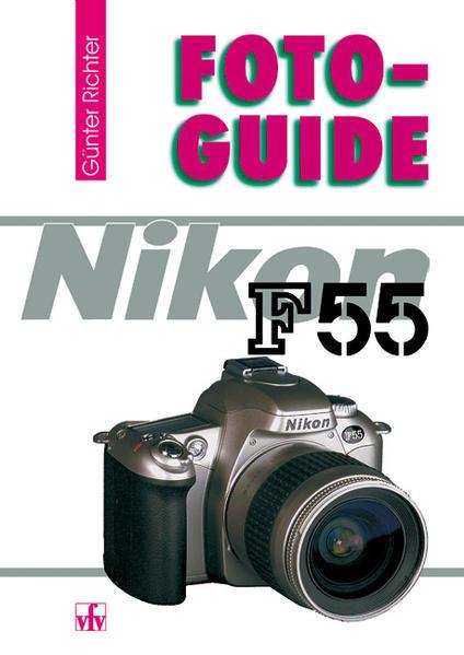 FotoGuide Nikon F55 als Buch