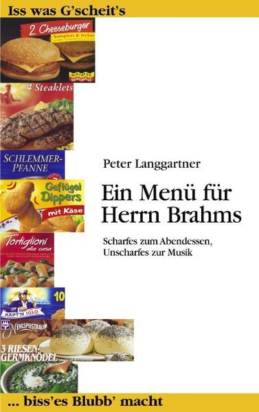 Ein Menü für Herrn Brahms als Buch