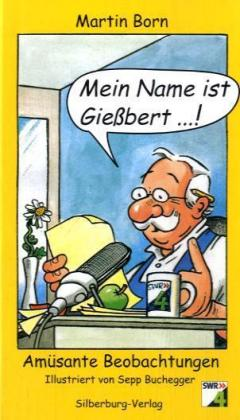 Mein Name ist Gießbert als Buch