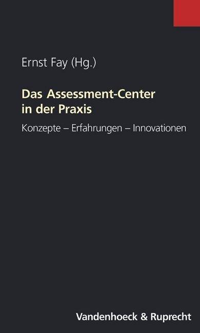 Das Assessment-Center in der Praxis als Buch
