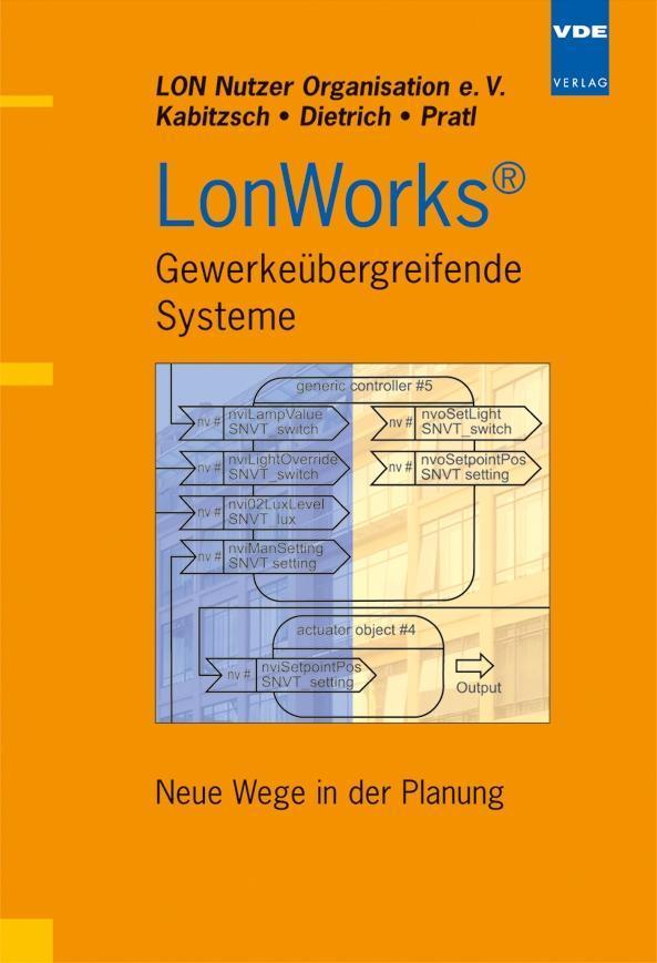 LONWORKS - Gewerkeübergreifende Systeme als Buch