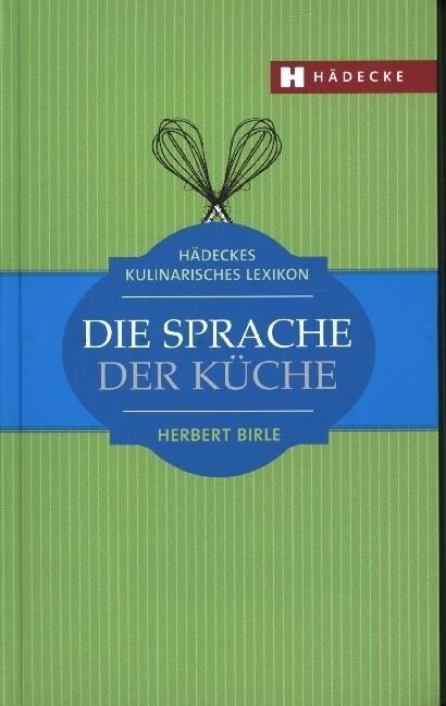 Hädeckes Kulinarisches Lexikon als Buch