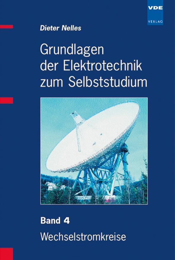 Grundlagen der Elektrotechnik zum Selbststudium 4 als Buch