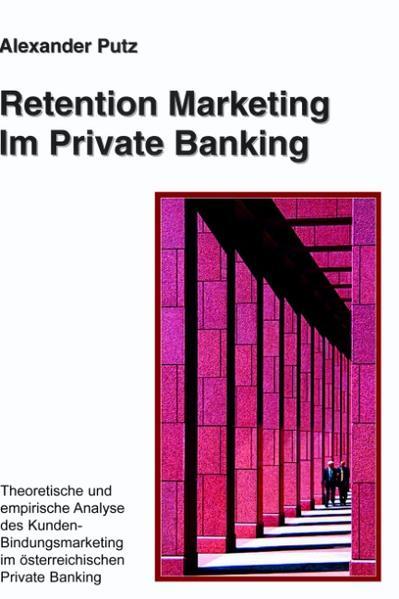 Retention Marketing im Private Banking als Buch