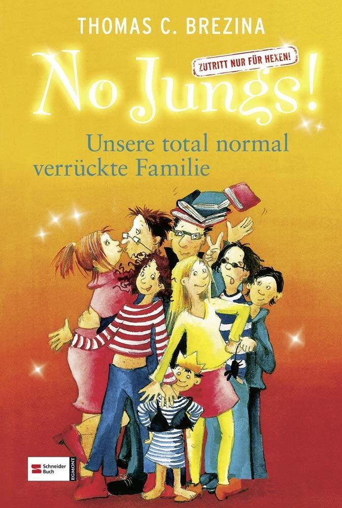 No Jungs! 06. Unsere total normal verrückte Familie als Buch