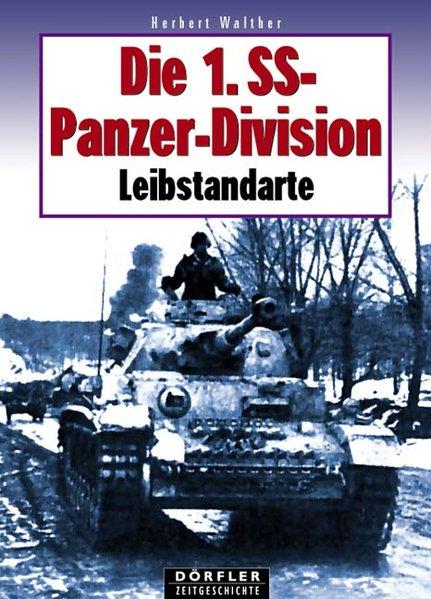 Die 1. SS-Panzerdivision Leibstandarte als Buch
