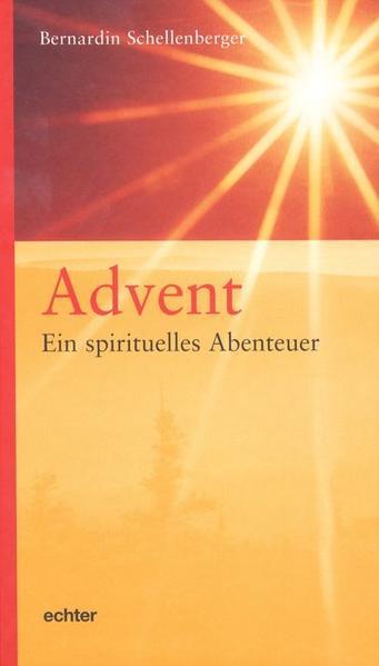 Advent - Abenteuer der Seele als Buch