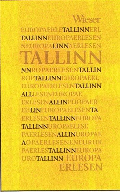Europa Erlesen. Tallinn als Buch