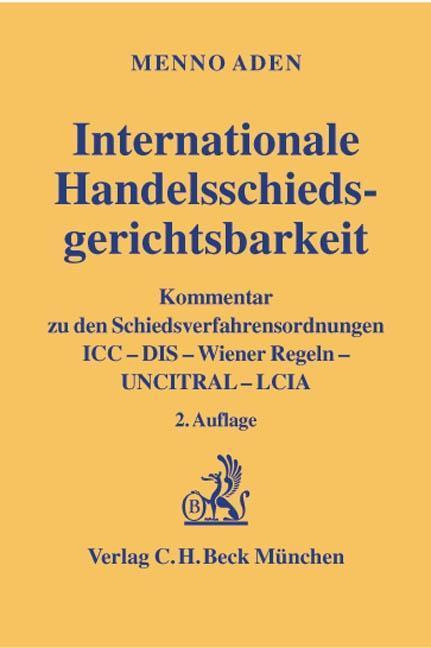 Internationale Handelsschiedsgerichtsbarkeit als Buch