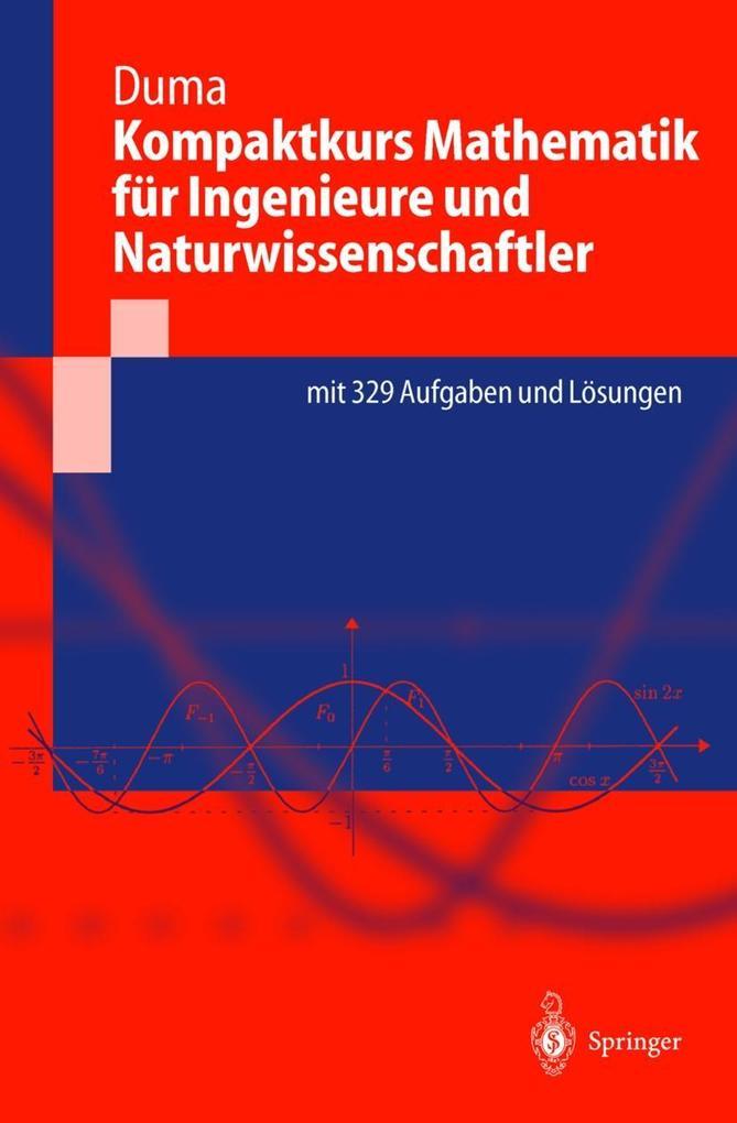 Kompaktkurs Mathematik für Ingenieure und Naturwissenschaftler als Buch