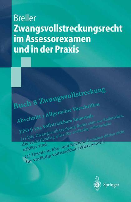 Zwangsvollstreckungsrecht im Assessorexamen und in der Praxis als Buch