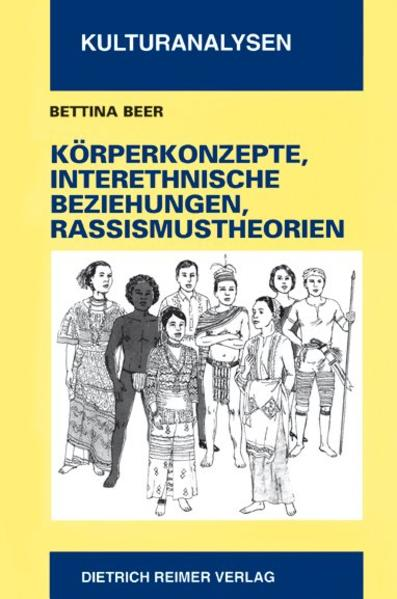 Körperkonzepte, interethnische Beziehungen und Rassismustheorien als Buch