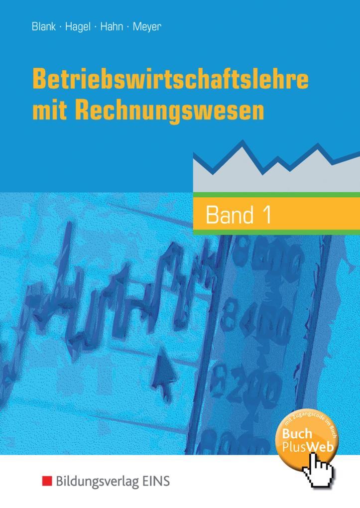 Betriebswirtschaftslehre mit Rechnungswesen 1 - Handlungsorientiert als Buch