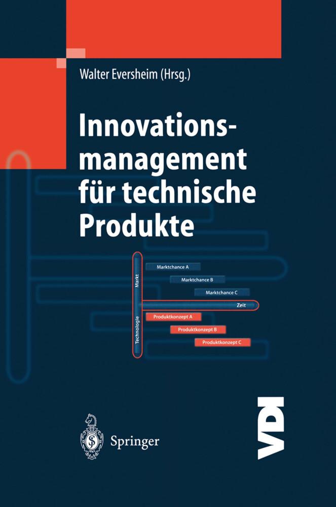Innovationsmanagement für technische Produkte als Buch