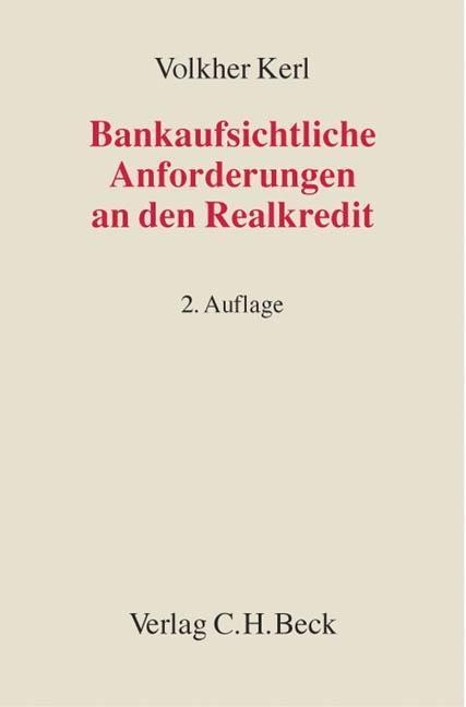 Bankaufsichtliche Anforderungen an den Realkredit als Buch