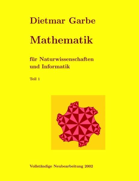 Mathematik für Naturwissenschaften und Informatik Teil I  ( Paperback) als Buch