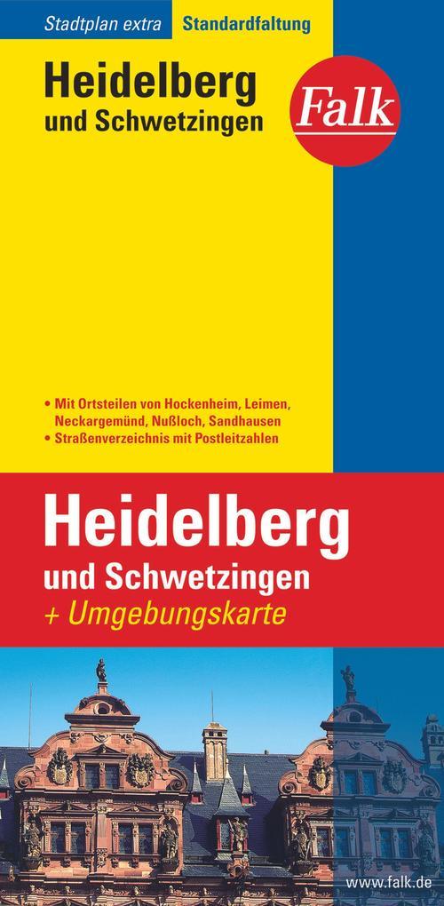 Falk Stadtplan Extra Standardfaltung Heidelberg und Schwetzingen mit Ortsteilen als Buch