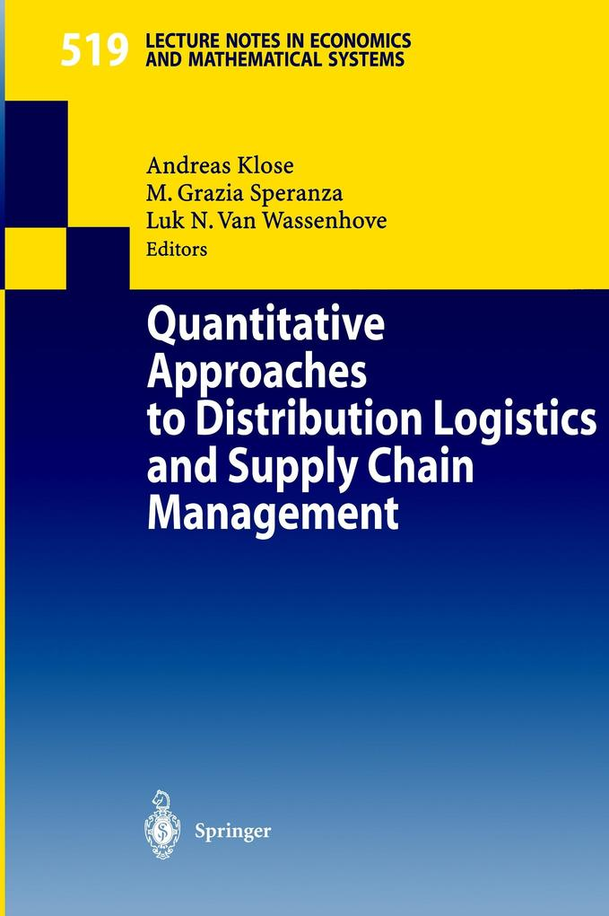 Quantitative Approaches to Distribution Logistics and Supply Chain Management als Buch