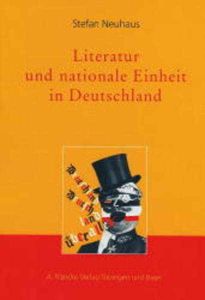 Literatur und nationale Einheit in Deutschland als Buch