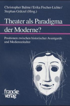 Theater als Paradigma der Moderne? als Buch