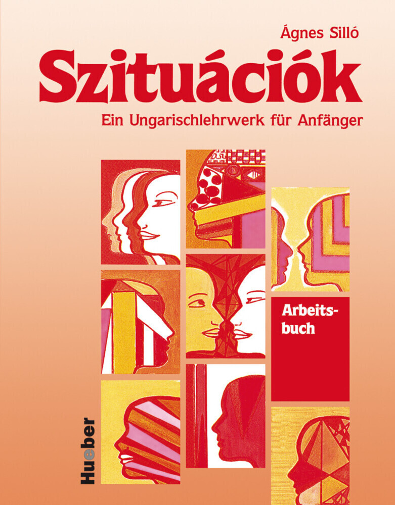 Szituaciok. Arbeitsbuch als Buch