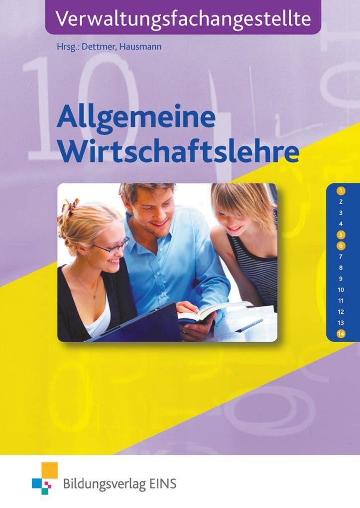 Allgemeine Wirtschaftslehre für Verwaltungsfachangestellte. Lehr-/Fachbuch als Buch