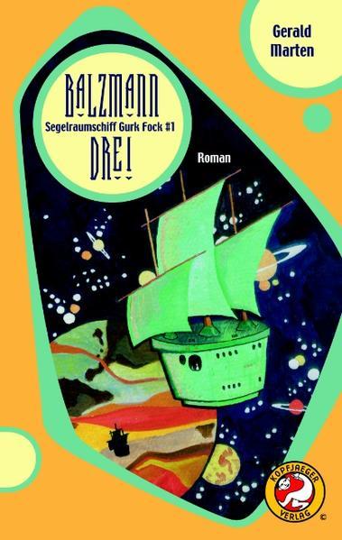 Segelraumschiff Gurk Fock #1 als Buch