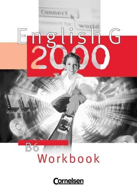 English G 2000. B 6. Workbook als Buch