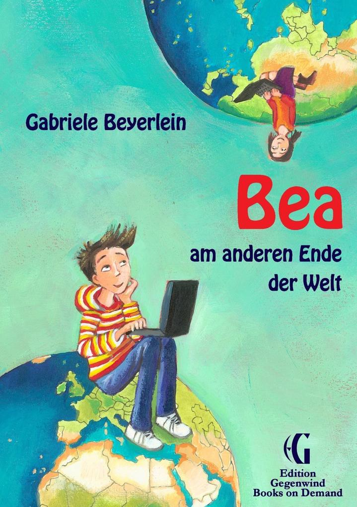 Bea am anderen Ende der Welt als eBook