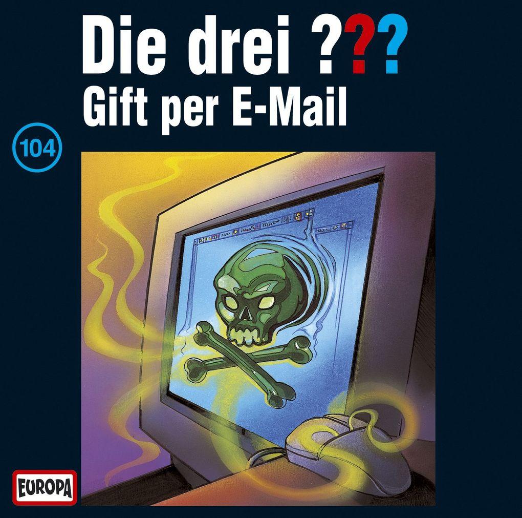 Die drei ??? 104. Gift per E-Mail (drei Fragezeichen) CD als Hörbuch