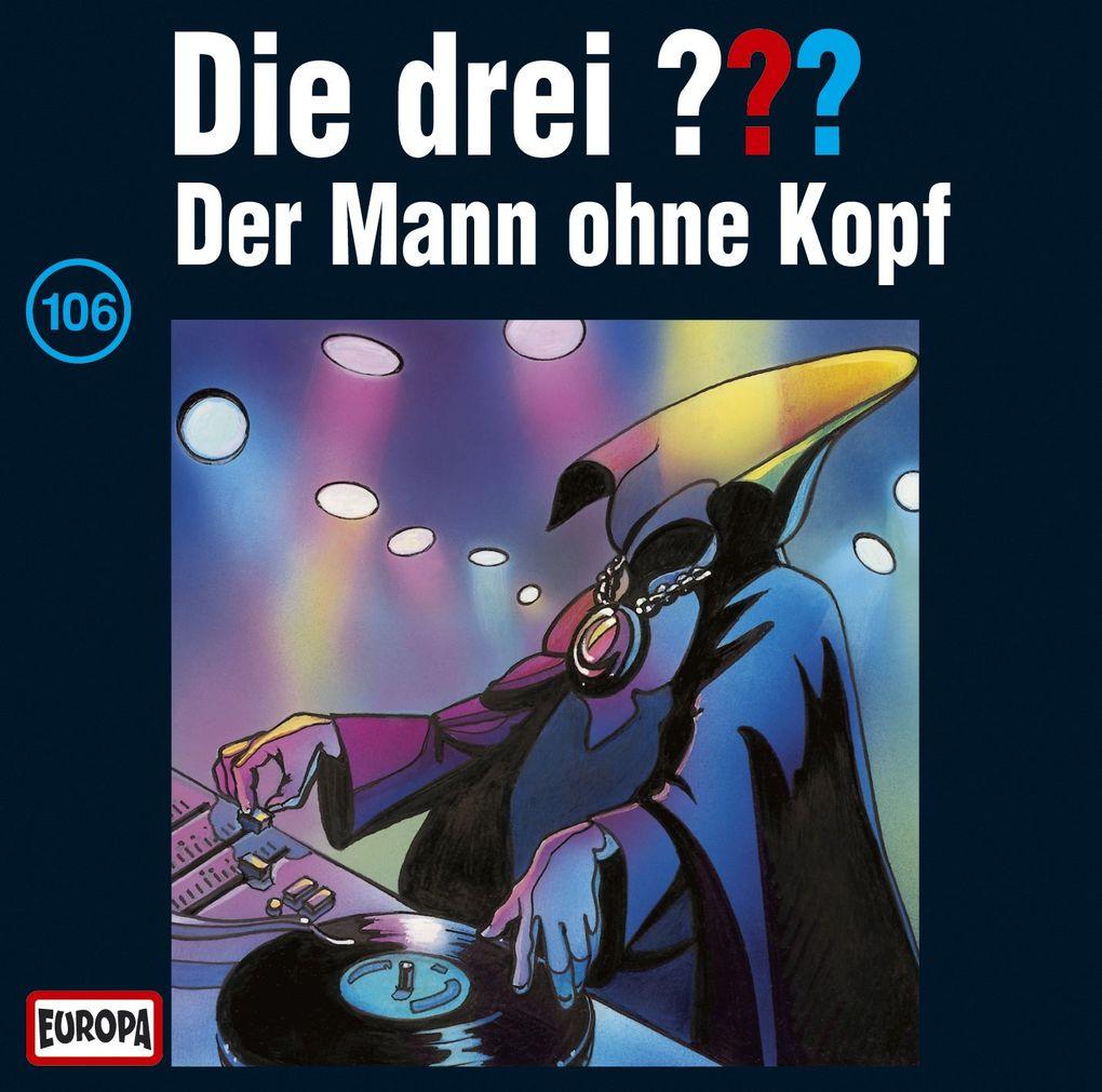 Die drei ??? 106. Der Mann ohne Kopf (drei Fragezeichen) CD als Hörbuch