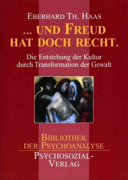 Und Freud hatte doch recht als Buch