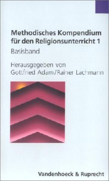 Methodisches Kompendium für den Religionsunterricht 1/2 als Buch
