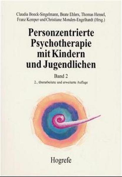 Personzentrierte Psychotherapie mit Kindern und Jugendlichen 2 als Buch
