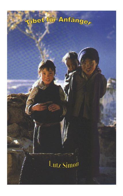 Tibet für Anfänger als Buch
