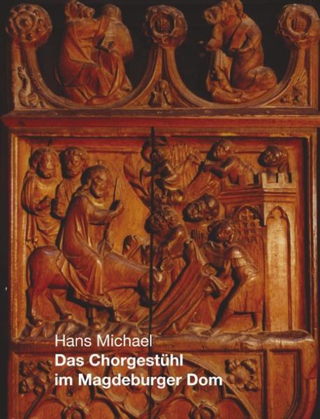 Das Chorgestühl im Magdeburger Dom als Buch