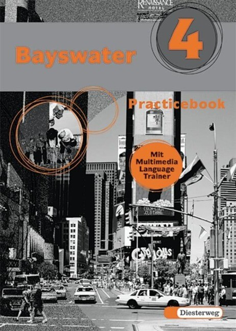 Bayswater 4 Practicebook. Mit Multimedia Language Trainer als Buch