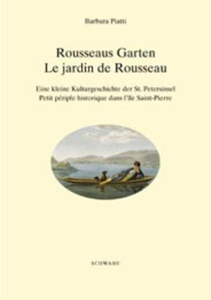 Rousseaus Garten / Le jardin de Rousseau als Buch