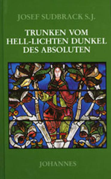 Trunken vom Hell-Lichten Dunkel des Absoluten als Buch