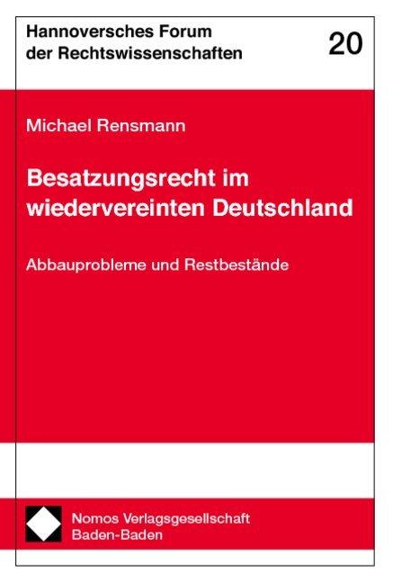Besatzungsrecht im wiedervereinten Deutschland als Buch