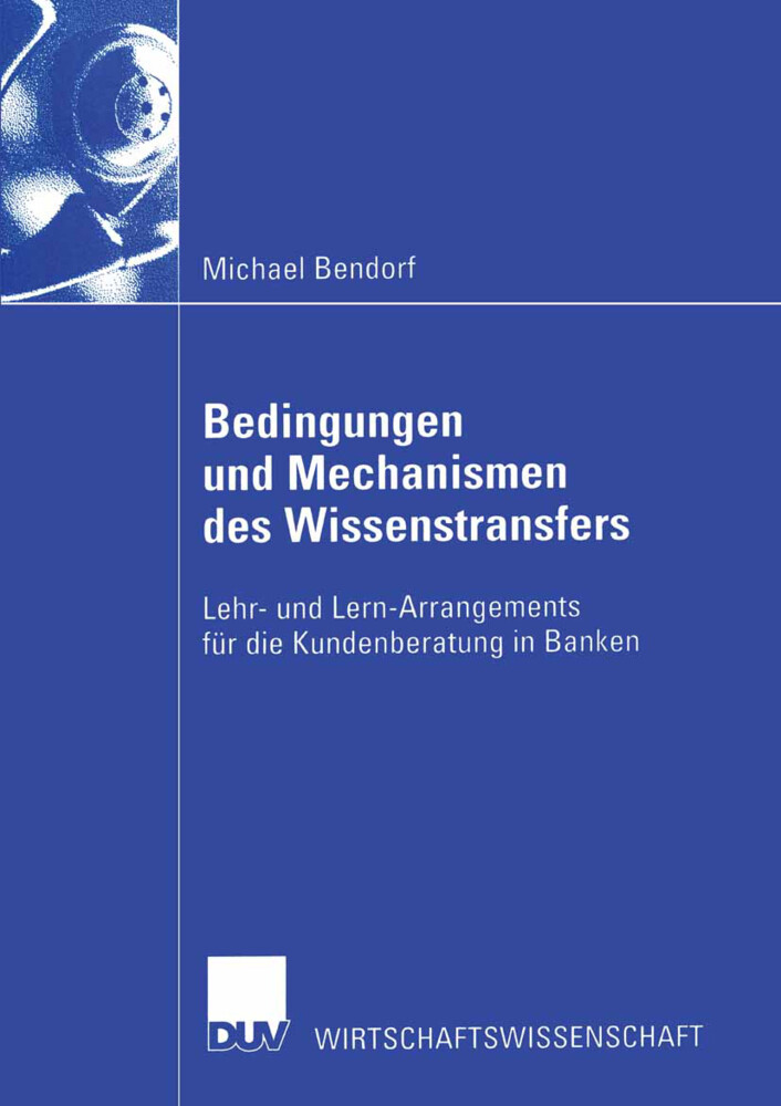 Bedingungen und Mechanismen des Wissenstransfers als Buch