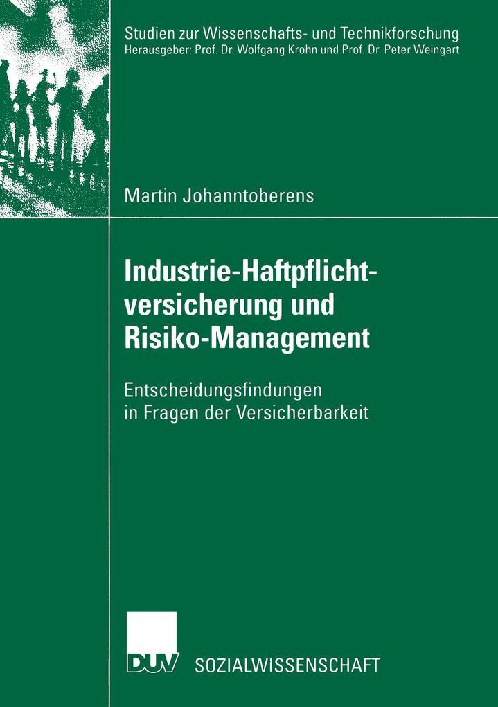 Industrie-Haftpflichtversicherung und Risiko-Management als Buch
