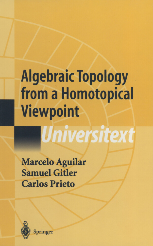 Algebraic Topology from a Homotopical Viewpoint als Buch