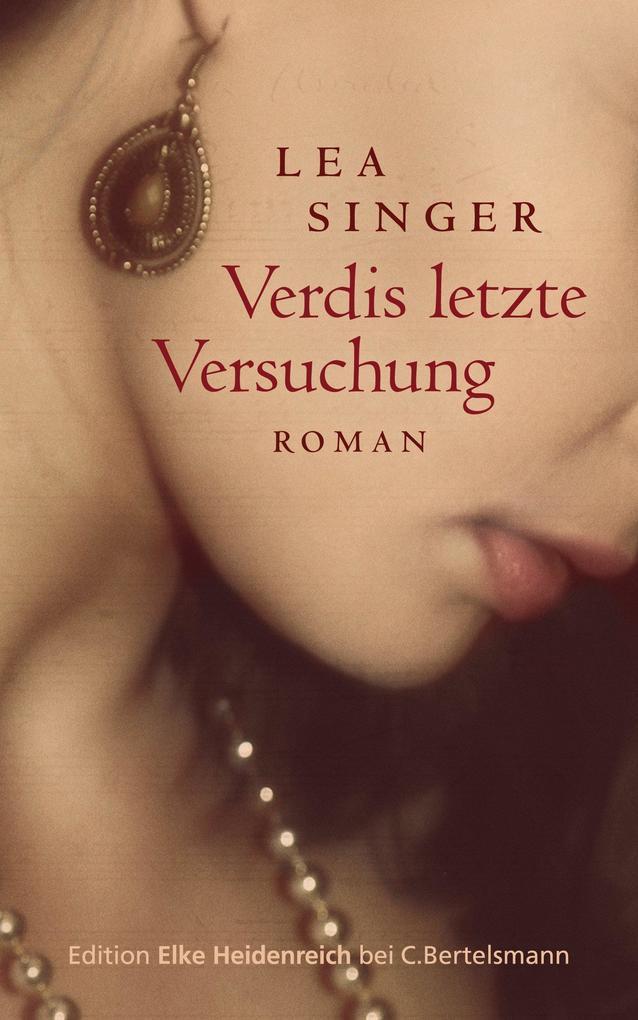 Verdis letzte Versuchung als eBook von Lea Singer