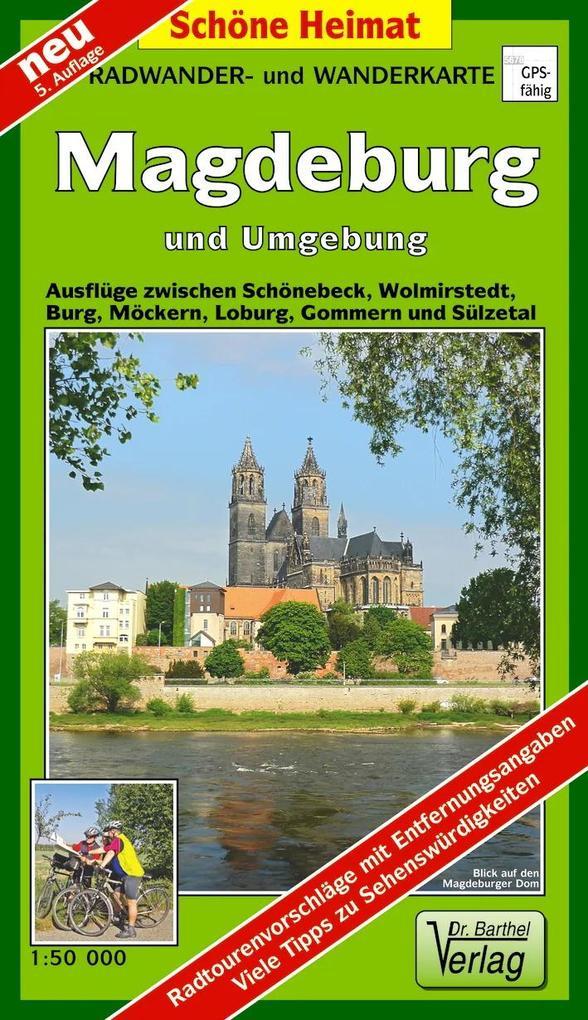 Magdeburg und Umgebung 1 : 50 000. Radwander-und Wanderkarte als Buch