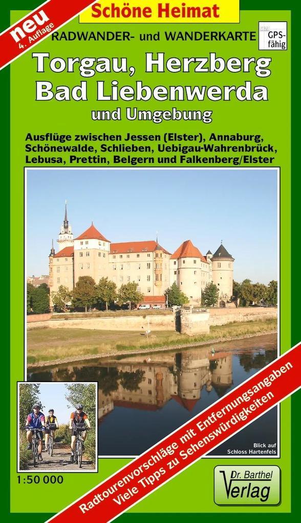 Torgau, Herzberg, Bad Liebenwerda und Umgebung 1 : 50 000. Wander- und Radwanderkarte als Buch