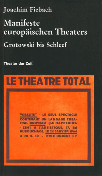 Manifeste europäischen Theaters 1960 - 2000 als Buch