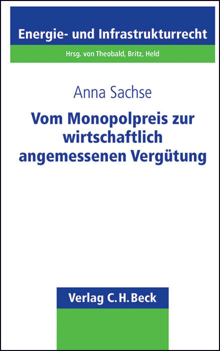 Vom Monopolpreis zur wirtschaftlich angemessenen Vergütung als Buch