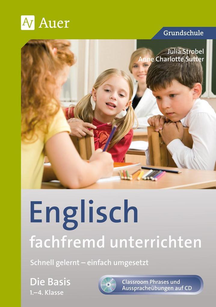 Englisch fachfremd unterrichten - Die Basis 1-4 als Buch