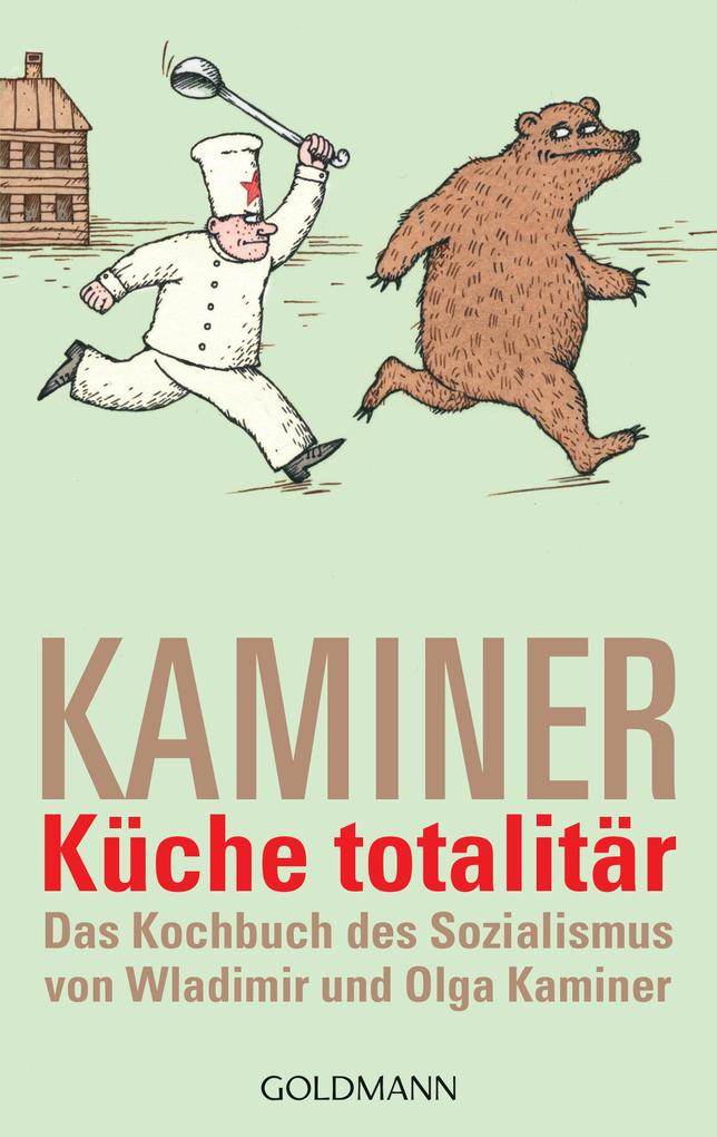 Küche totalitär als eBook von Wladimir Kaminer